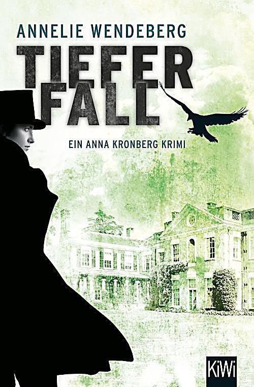 Anna Kronberg & Sherlock Holmes Band 2: Tiefer Fall