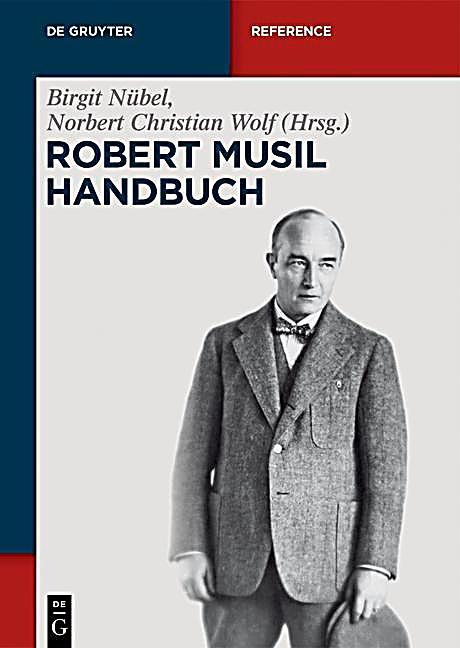 De Gruyter Reference: Robert-Musil-Handbuch