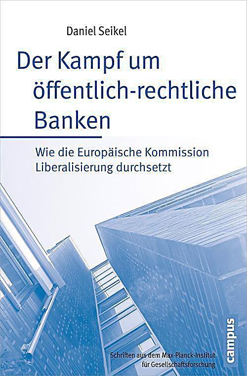 Der Kampf um öffentlich-rechtliche Banken