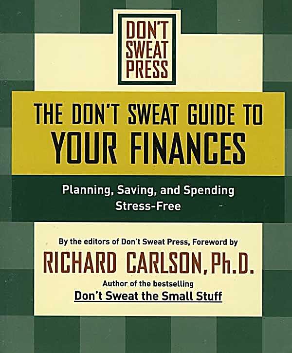 The Don´t Sweat Guide to Your Finances