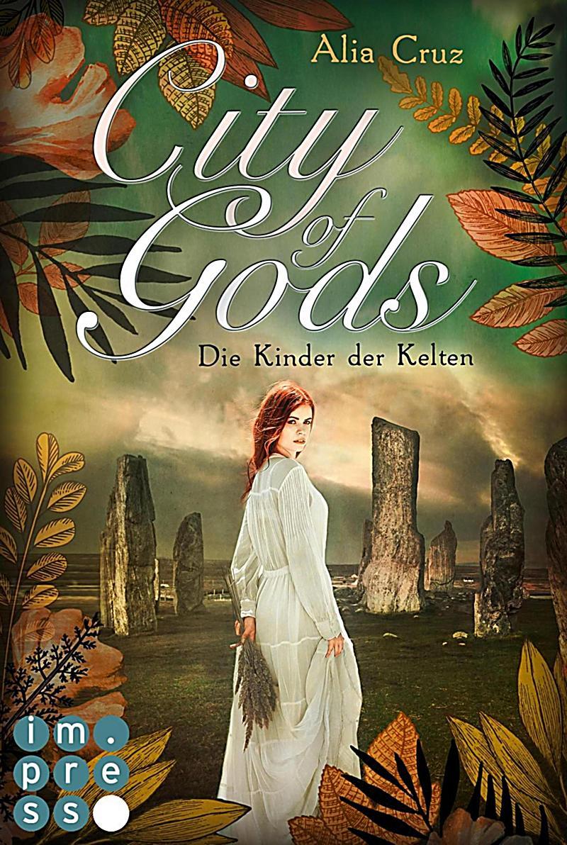 City of Gods. Die Kinder der Kelten