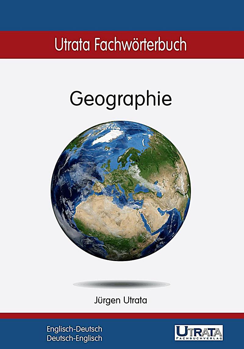 Utrata Fachwörterbuch: Geographie Englisch-Deutsch