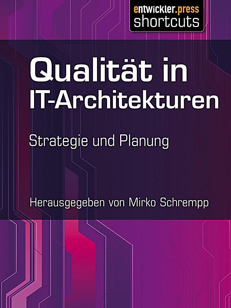 shortcuts: Qualit?t in IT-Architekturen