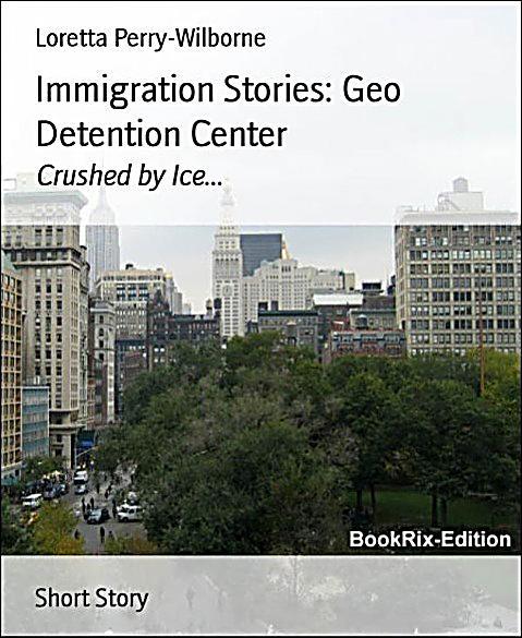 Immigration Stories: Geo Detention Center