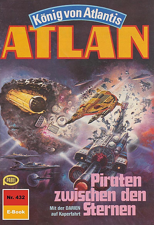 Atlan 432: Piraten zwischen den Sternen