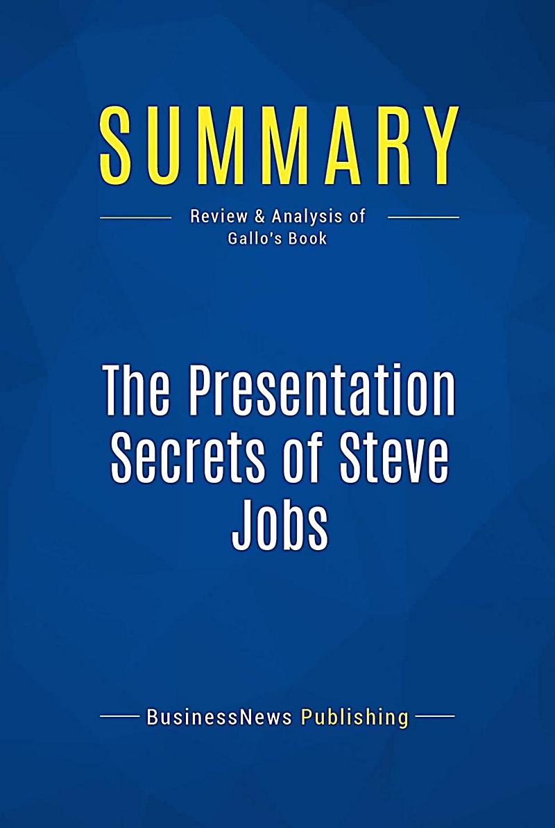 Summary: The Presentation Secrets of Steve Jobs