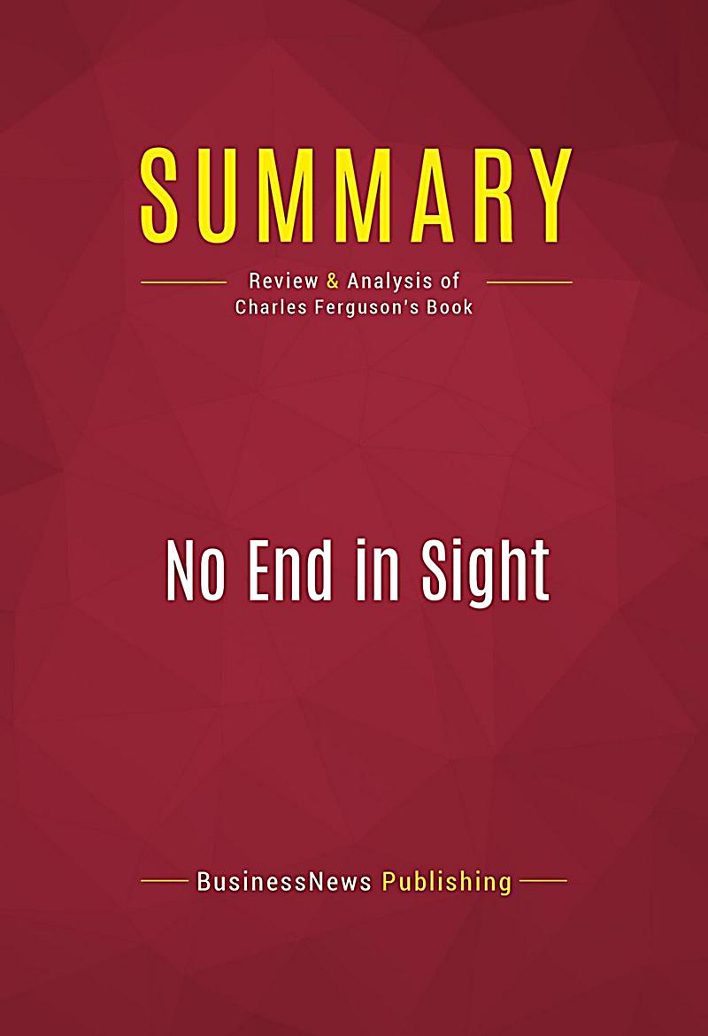 Summary: No End in Sight