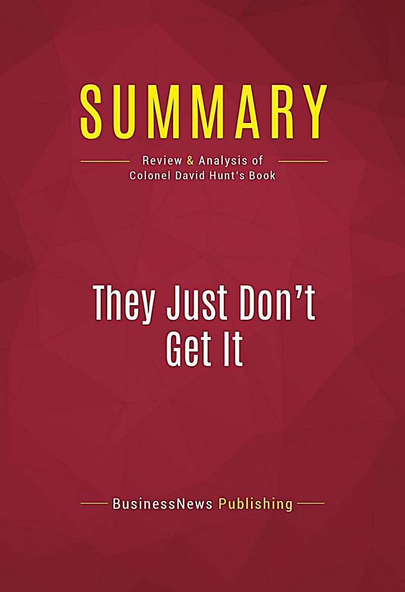 Summary: They Just Don´t Get It