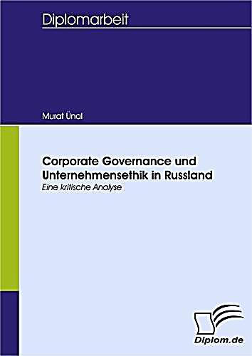 Corporate Governance und Unternehmensethik in Russland
