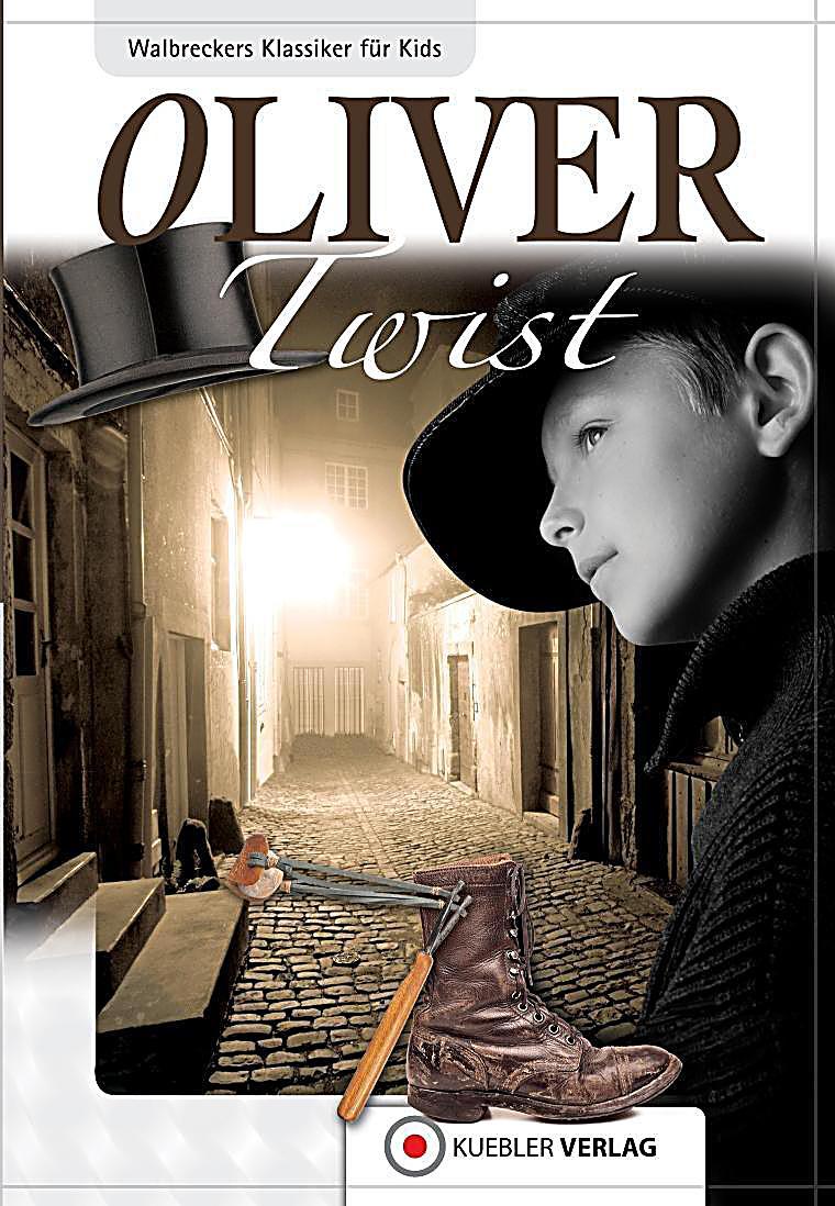 Klassiker f?r Kids: Oliver Twist