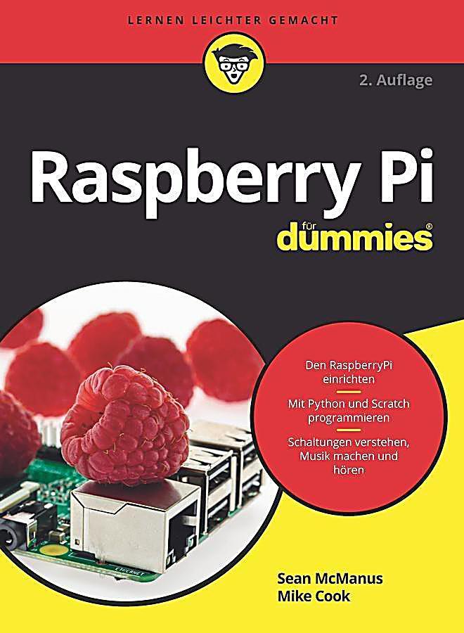 f?r Dummies: Raspberry Pi f?r Dummies