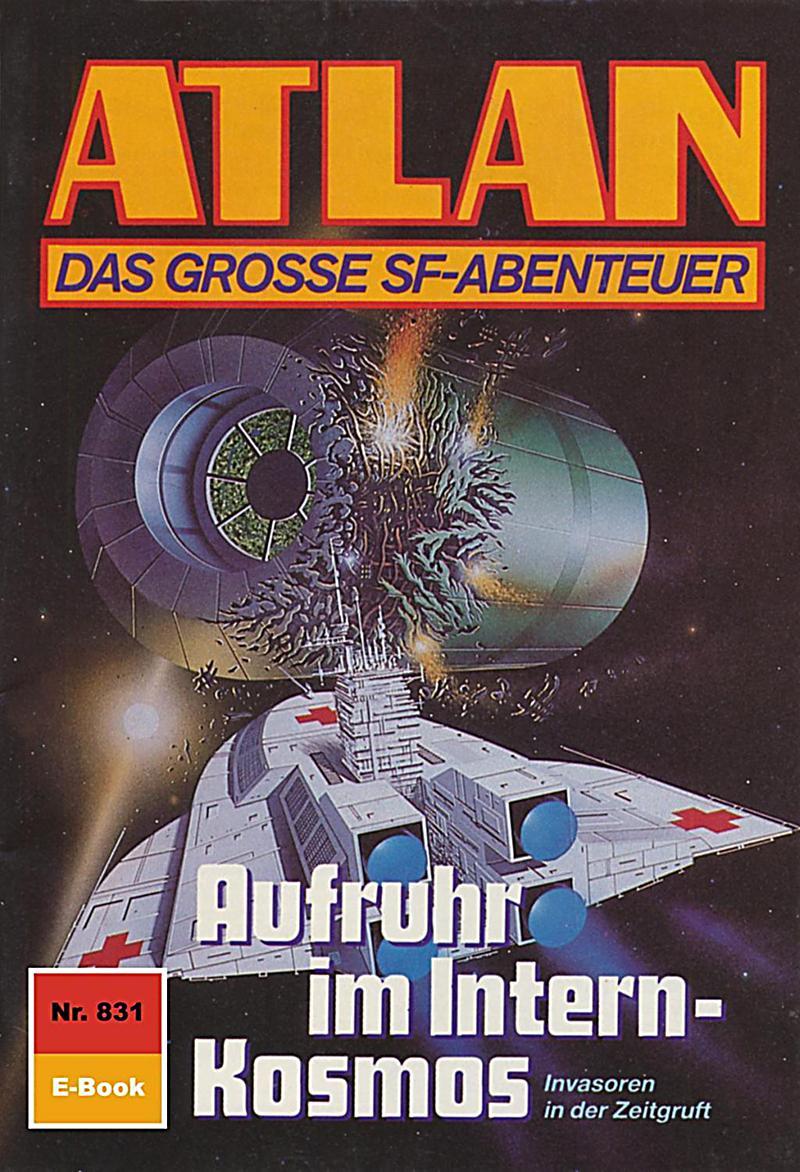Atlan 831: Aufruhr im Intern-Kosmos