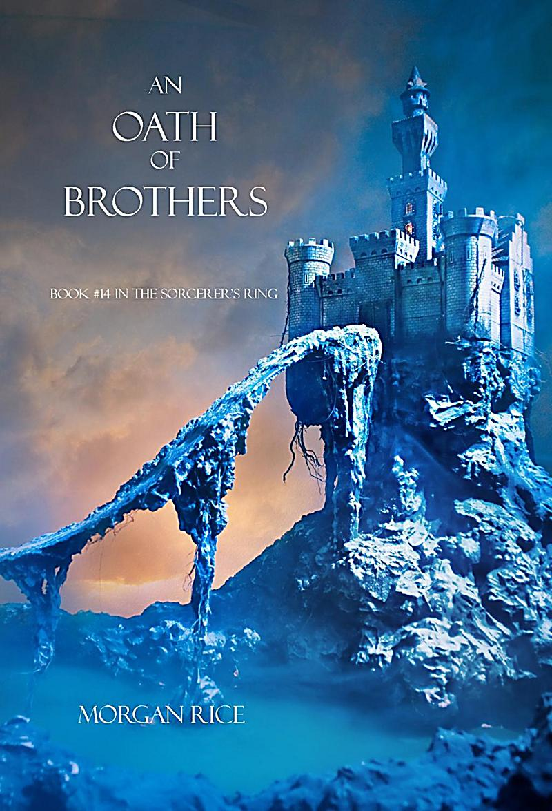 An Oath of Brothers (Book #14 in the Sorcerer´s Ring)