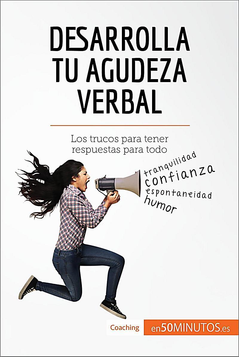 Coaching: Desarrolla tu agudeza verbal