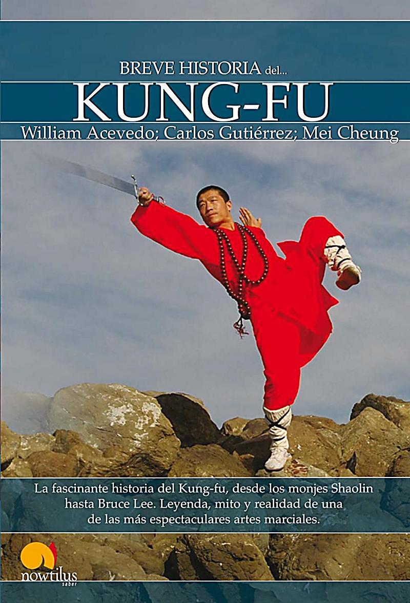 Breve Historia: Breve Historia de Kung-Fu