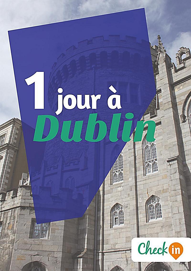 1 jour à Dublin