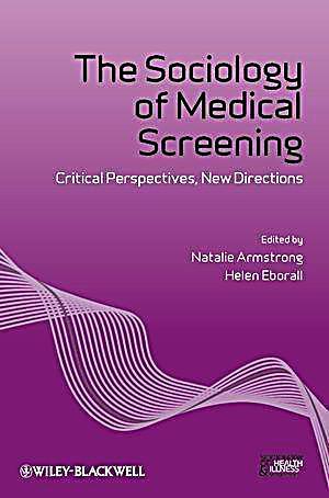The Sociology of Medical Screening