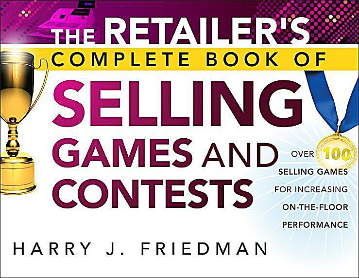 The Retailer´s Complete Book of Selling Games and Contests