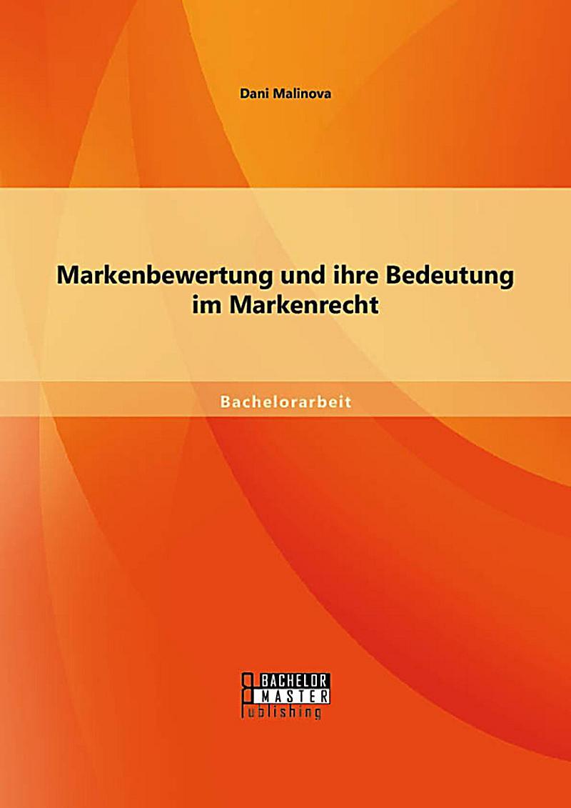 Markenbewertung und ihre Bedeutung im Markenrecht