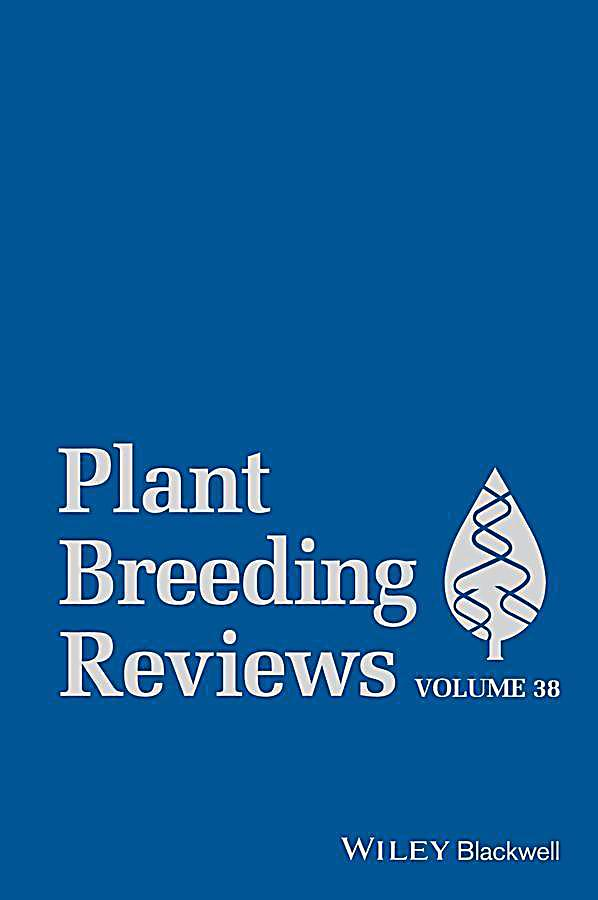 Plant Breeding Reviews, Volume 38