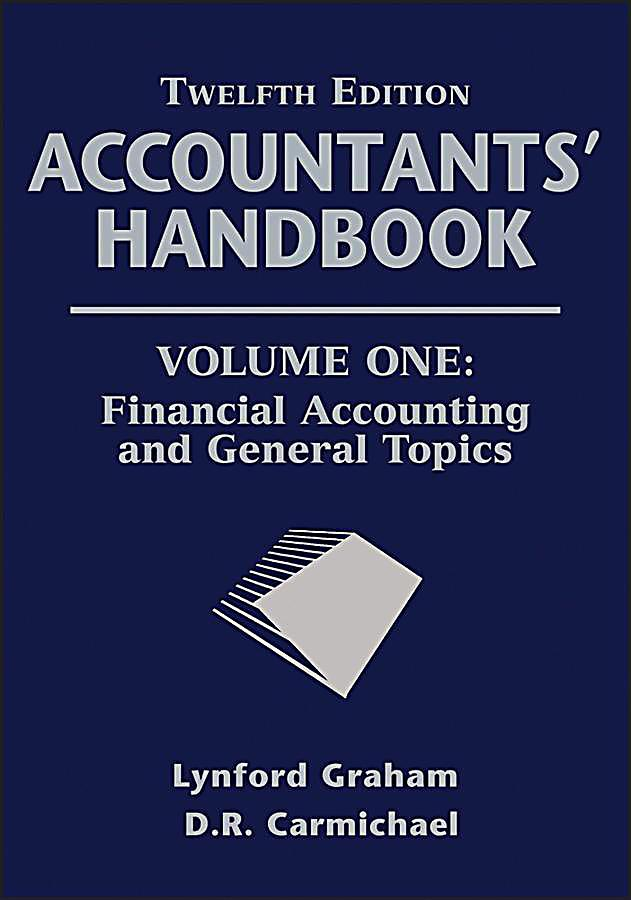 Accountants´ Handbook, Volume One, Financial Accounting and General Topics