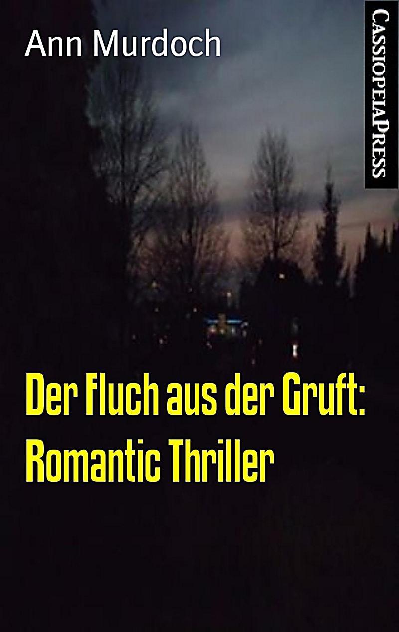 Der Fluch aus der Gruft: Romantic Thriller