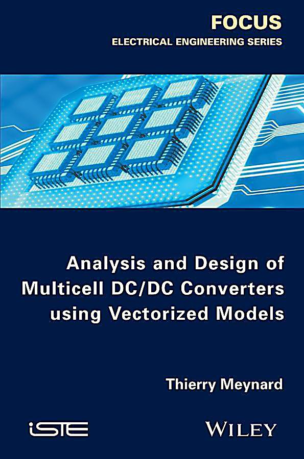 Analysis and Design of Multicell DC/DC Converters Using Vectorized Models