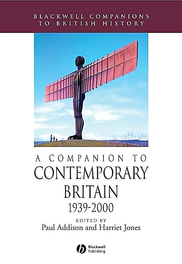 A Companion to Contemporary Britain 1939 - 2000