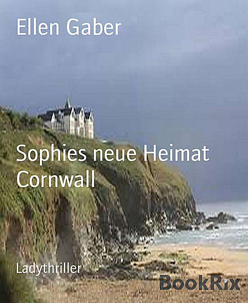 Sophies neue Heimat Cornwall