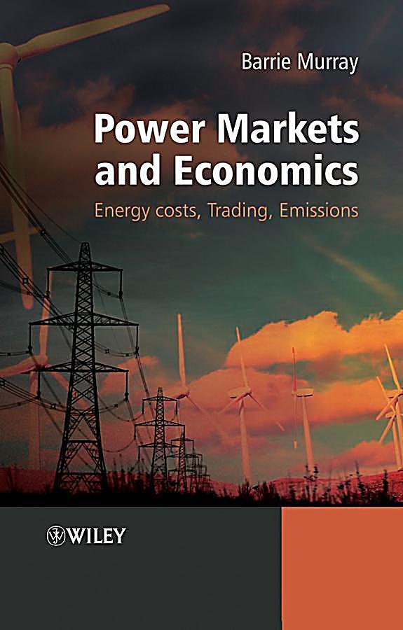 Power Markets and Economics