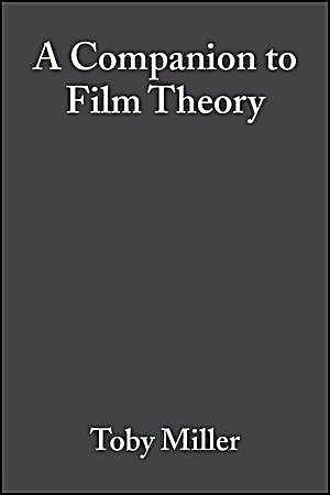 A Companion to Film Theory