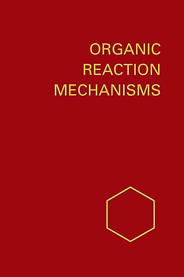 Organic Reaction Mechanisms 1983