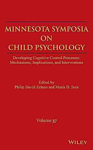 Minnesota Symposia on Child Psychology, Volume 37