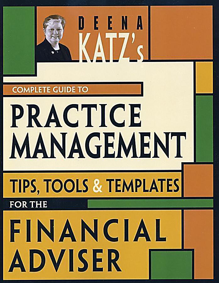 Deena Katz´s Complete Guide to Practice Management