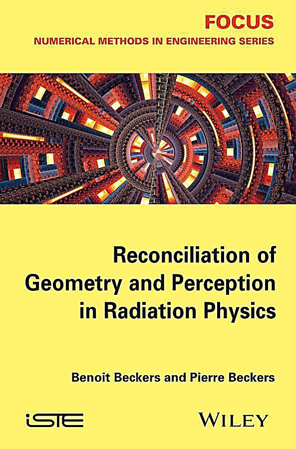 Reconciliation of Geometry and Perception in Radiation Physics