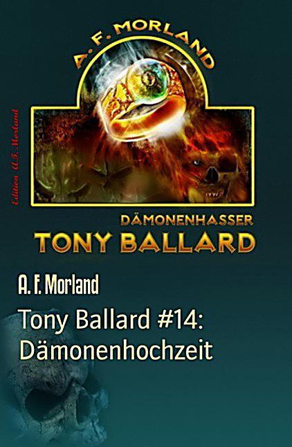 Tony Ballard #14: Dämonenhochzeit