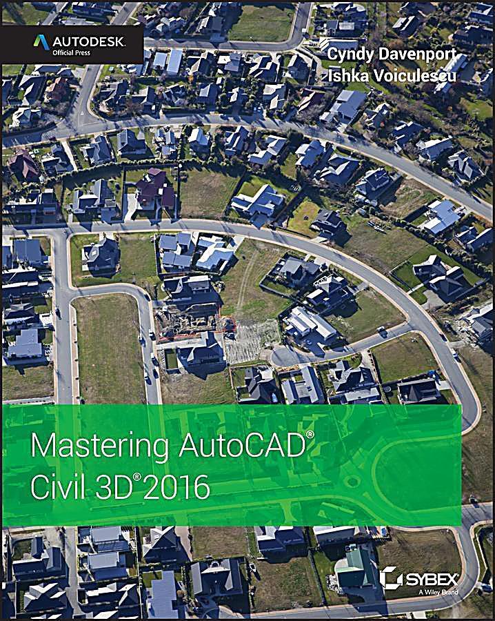 Mastering AutoCAD Civil 3D 2016