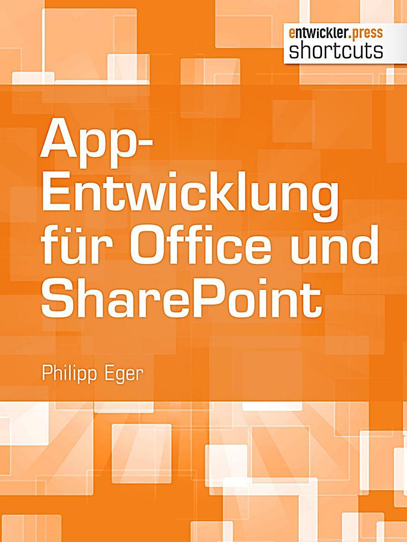shortcuts: App-Entwicklung f?r Office und SharePoint