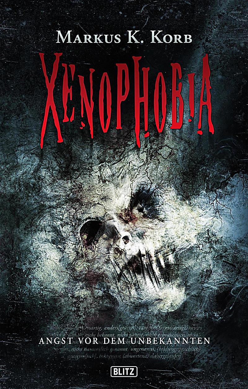Phantastische Storys: Phantastische Storys 07: XENOPHOBIA