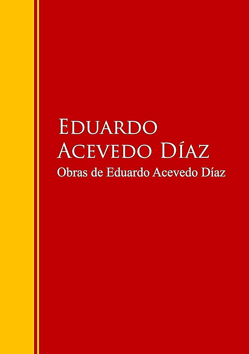 Obras de Eduardo Acevedo Díaz