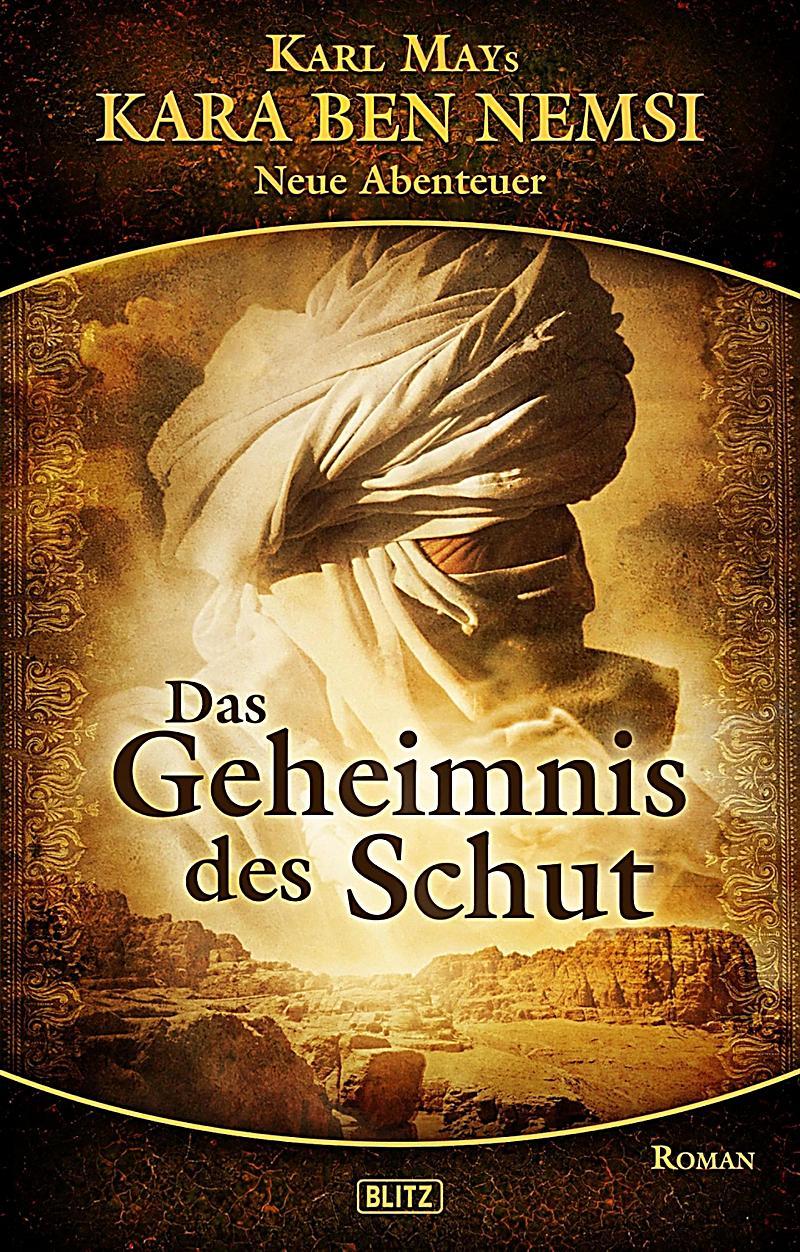 Kara Ben Nemsi - Neue Abenteuer 05: Das Geheimnis des Schut