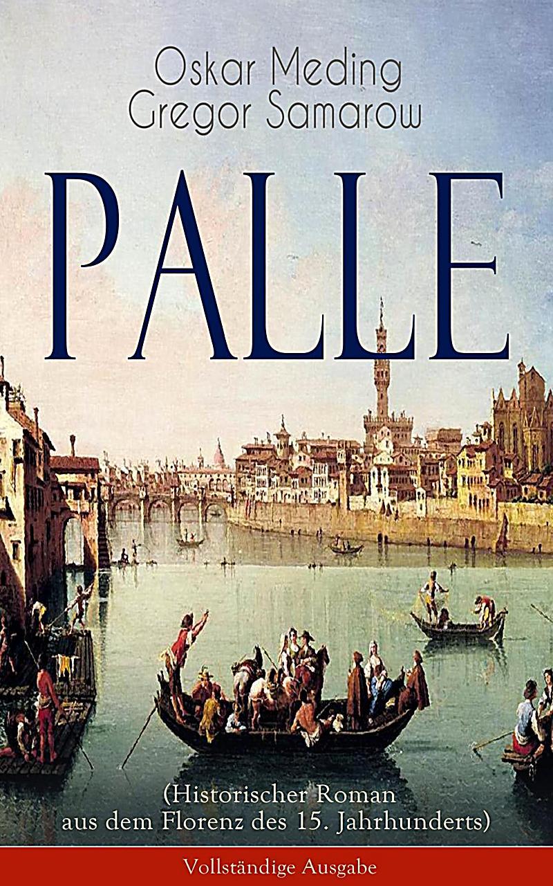 Palle (Historischer Roman aus dem Florenz des 15. Jahrhunderts)