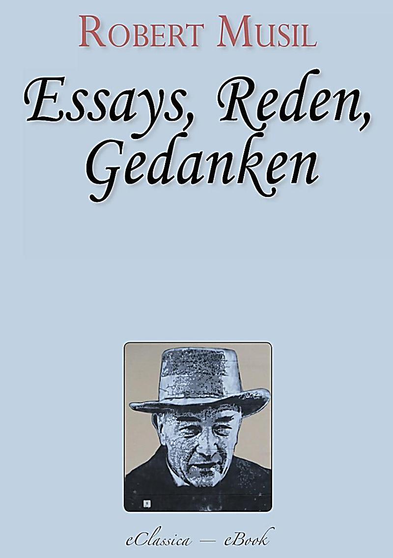 Robert Musil: Essays, Reden, Gedanken