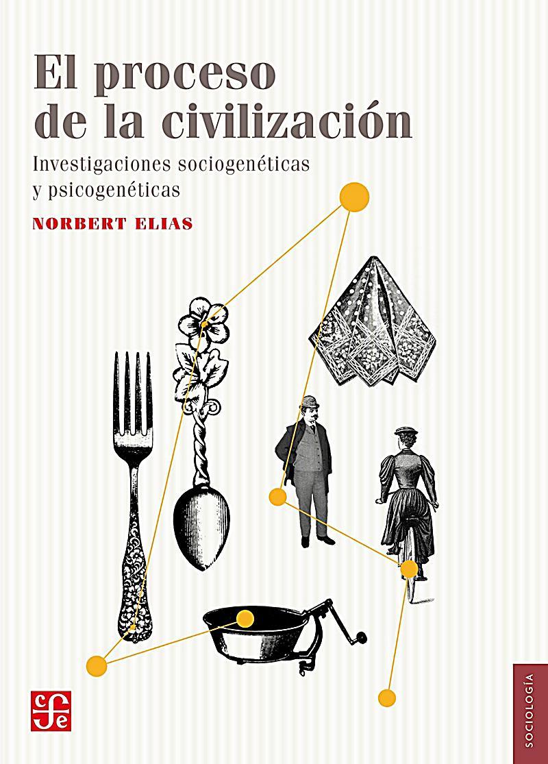 El proceso de la civilización