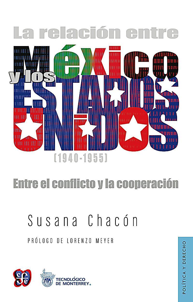 La relación entre México y los Estados Unidos (1940-1955)