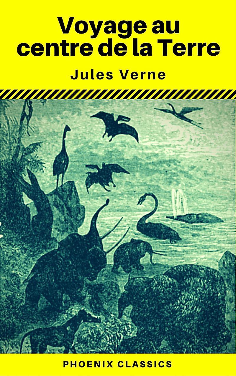 Voyage au centre de la Terre (Annot?) (Phoenix Classics)