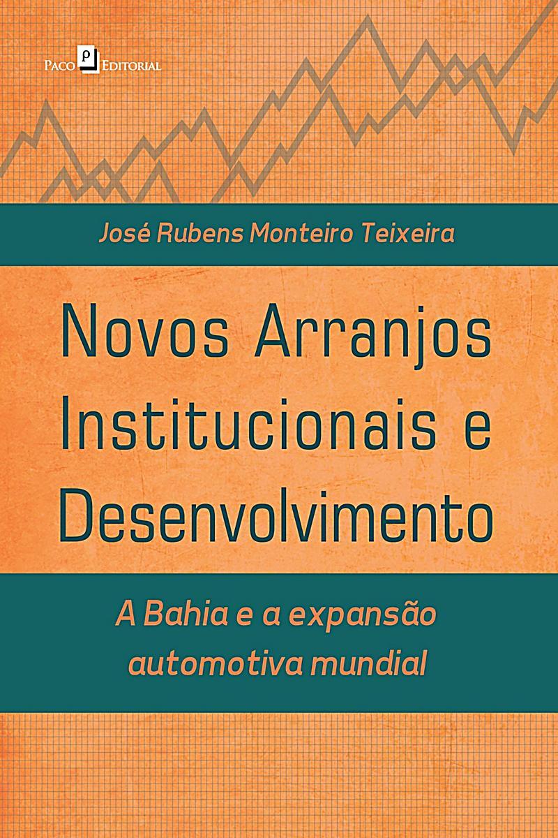 Novos arranjos institucionais e desenvolvimento