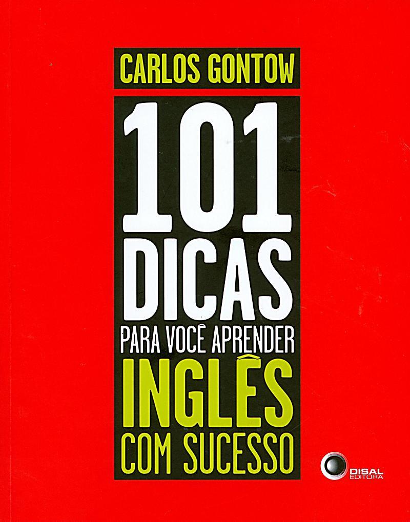 101 dicas para voce aprender Inglês com sucesso