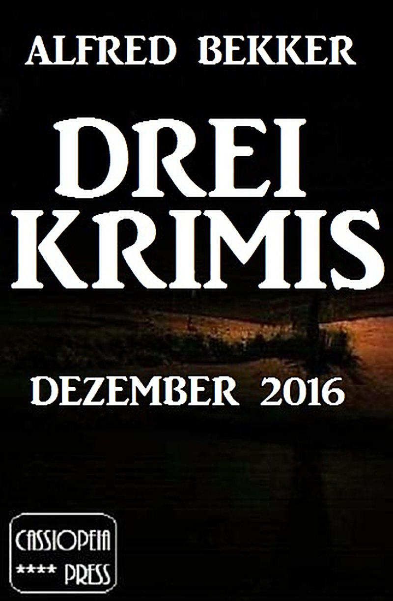 Drei Krimis - Dezember 2016