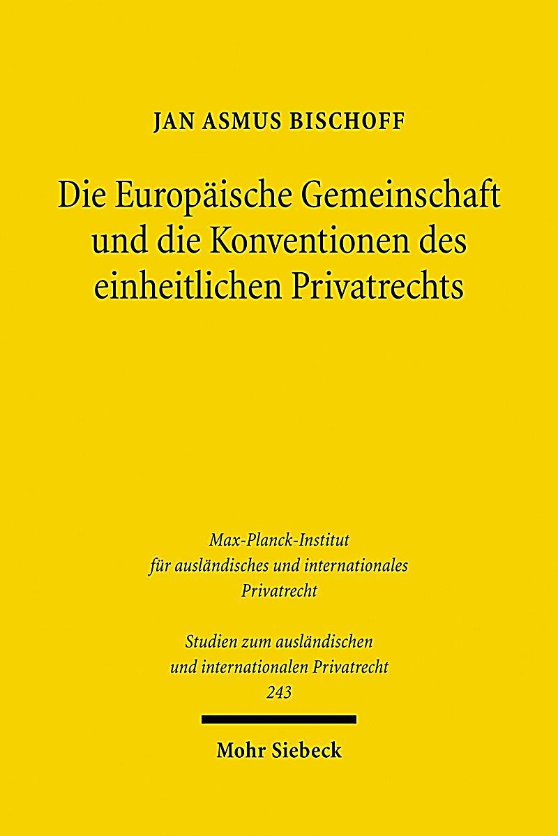 Die Europ?ische Gemeinschaft und die Konventionen des einheitlichen Privatrechts